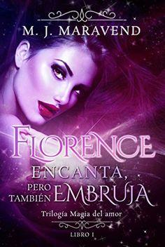 El Pantano de Fiona: Florence encanta ,pero también embruja de M.J. Mar...