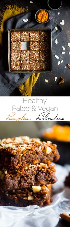 Vegan + Paleo Pumpkin Blondies - These one-bowl, pumpkin blondies are so dense, and sweet that you'd never know they're secretly healthy, have no butter or oil, and are only 105 calories! Paleo Dessert, Vegan Desserts, Healthy Desserts, Dessert Recipes, Thermomix Desserts, Pumpkin Recipes, Paleo Recipes, Baking Recipes, Whole Food Recipes