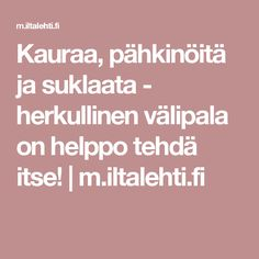 Kauraa, pähkinöitä ja suklaata - herkullinen välipala on helppo tehdä itse! | m.iltalehti.fi