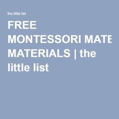 FREE MONTESSORI MATERIALS | the little list