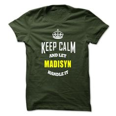 Awesome Tee Keep Caml And Let MADISYN Handle It T shirts