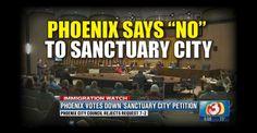 BREAKING: Phoenix Rejects Sanctuary City Status ...
