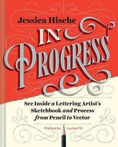 »In Progress«, Jessica Hische