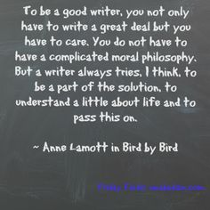 Always loving Anne Lamott Writing Quotes, Writing Tips, Anne Lamott, Famous Author Quotes, A Writer's Life, Me Too Meme, Kids Writing, Screenwriting, Happy Thoughts