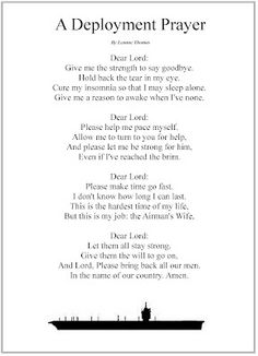 """Deployment Prayer . . . in my case it's a """"Submariner's Wife.""""  Feel to insert your branch of the service. I would LOVE to have this nicely printed in a frame for the house."""