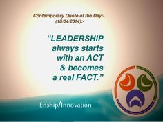 Contemporary Quote of the Day:- (18/04/2014):- by Enship/Innovation via slideshare