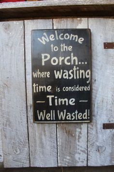 Welcome to the Porch Where Wasting Time Is Considered Time Well Wasted Wood Sign Porch Decor Outdoor Decor Boho House Warming Summer Decor - All For Garden