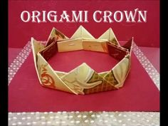 折り紙の王冠 How to make an Origami King Crown Tutorial 종이 접기 왕관 折纸皇冠 - YouTube