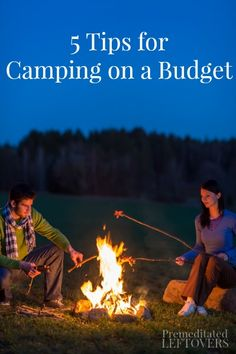 Camping on a Budget - Tips to help you save money on camping supplies and campground fees.