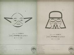 ジェダイの合い言葉が「May the Force be with you (フォースと共に在れ)」なら、グラフィックデザイナーの合い言葉は「May the Forth of Typography