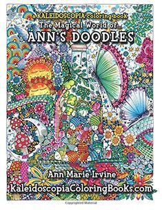 Ann's Doodles: A Kaleidoscopia Coloring Book: The Magical World of by Ann Marie Irvine http://www.amazon.com/dp/1517158036/ref=cm_sw_r_pi_dp_Lig9wb0RQNSV8