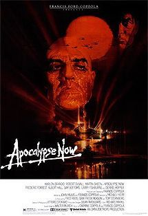 Apocalypse Now (Francis Ford Coppala) -- 2012 Roger Ebert Top 10 Films of  All Time; http://blogs.suntimes.com/ebert/2012/04/the_greatest_films_of_all_time.html
