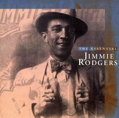 Review of The Essential Jimmie Rodgers