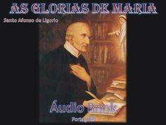 As Glorias de Maria por Santo Afonso de Ligorio - Áudio Book