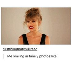 when they tell you to smile but they don't say when they'll take the photo so you relax your smile a little bit and then you see the camera flash and it's just oohhh well crap Taylor Swift Funny, Taylor Swift Pictures, Taylor Alison Swift, Verona, Red Tour, Funny Faces, Role Models, Queens, Celebs
