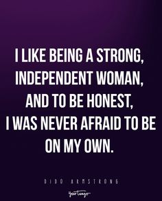 Know what you bring confidence assurance i know what i bring 18 quotes to remind you how strong women are when theyre single thecheapjerseys Image collections