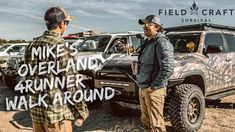 Mike Glover's Overland - Fieldcraft Survival Rig Walk Around Diy Camping, Camping Hacks, Survival Prepping, Survival Skills, Overland 4runner, Truck Covers, Bug Out Vehicle, Toyota Fj Cruiser, Jeep Rubicon