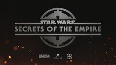 Star Wars: Secrets of the Empire - ILMxLAB and The VOID - Immersive Ente...