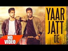 Yaar Jatt De | Jassi Gill & Babbal Rai | Latest Punjabi Song 2016 | Speed Records - YouTube, HI everyone ,I am very excited to tell you all that JASSI anf BABBAL are back with their another Incredible song ,MUSIC by DESI ROUTZ ,LYRICS by NARINDER BATH . REALLY SUPERB SONG , Plz Plz Plz Share and Support !!! , you'll really like it. ^_^