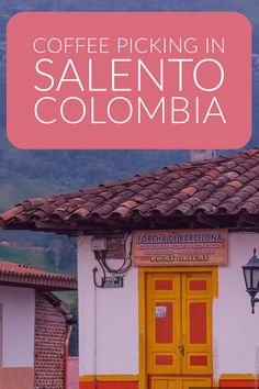 Coffee picking in Salento, Colombia - South America Colombia South America, South America Travel, Latin America, North America, Travel Guides, Travel Tips, Colombia Travel, Top Travel Destinations, Just Dream