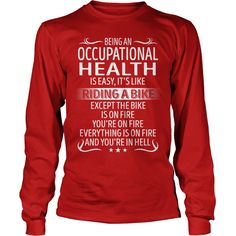 Being an Occupational Health like Riding a Bike Job Title TShirt #gift #ideas #Popular #Everything #Videos #Shop #Animals #pets #Architecture #Art #Cars #motorcycles #Celebrities #DIY #crafts #Design #Education #Entertainment #Food #drink #Gardening #Geek #Hair #beauty #Health #fitness #History #Holidays #events #Home decor #Humor #Illustrations #posters #Kids #parenting #Men #Outdoors #Photography #Products #Quotes #Science #nature #Sports #Tattoos #Technology #Travel #Weddings #Women