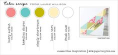 Summertime Inspiration May 2015 (Laurie Willison) - Berry Sorbet, Hawaiian Shores, Simply Chartreuse, Lemon Tart, Fresh Snow