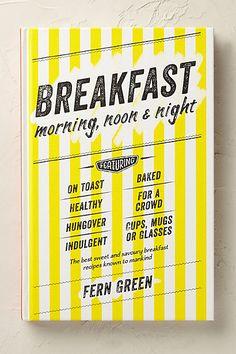 Anthropologie EU Breakfast: Morning, Noon