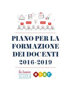 PIANO PER LA FORMAZIONE DEI DOCENTI 2016-2019 SCUOLA la buona