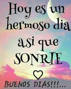 º de no leídos) - - Yahoo Mail Happy Day Quotes, Good Day Quotes, Morning Greetings Quotes, Good Morning Quotes, Morning Memes, Good Morning In Spanish, Good Morning Friends, Good Morning Good Night, Good Morning Images