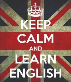 Resultado de imagem para keep calm and learn english