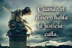 Es bastante triste que el señor Dinero pueda hacer callar a la justicia. #Law #Lawyer #Attorney #Quotes #Frases #Abogados #litigation