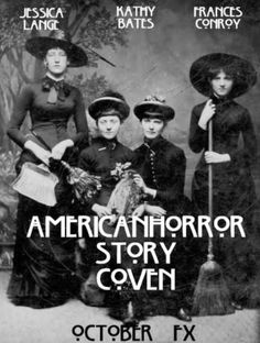 American Horror Story Season 3   COVEN Starts tonight at 10pm on FX Can't Wait!!!!