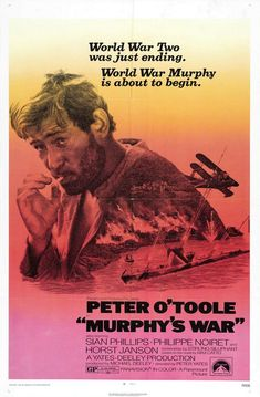 Murphy's War (1970). Irish merchant seaman Murphy (Peter O'Toole) is the sole survivor of a World War II German U-boat attack in tropical waters. Picked up by a French oil engineer, he is taken to a native village hospital. Upon recovering, he learns about a downed seaplane which he repairs and learns to fly.
