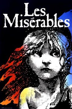 Les Miserables - definitely my all time favorite. I've seen it atleast 6 times. It is the only show I have actually seen on Broadway. Broadway Plays, Broadway Theatre, Musical Theatre, Broadway Shows, Les Miserables Poster, Broadway Posters, Theatre Posters, Movie Posters, West End Theatres