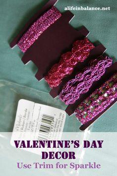 Valentine's Day Decor: Use Trim for Sparkle  #valentinesday #homedecor #frugaltips