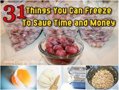 Diy Projects: 31 Things You Can Freeze To Save Time & Money