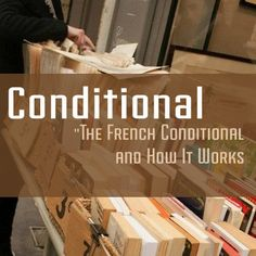 French Conditional Mood (Le Conditionnel): How does it work? Learn how to use the french conditional the right way with the most detailed & easy to use information guide. Check it out here. French Verbs, French Grammar, Ap French, Core French, French Stuff, French Teacher, Teaching French, French Flashcards, French Worksheets