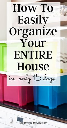 Organize your entire house room by room with this day by day house organization plan without feeling overwhelmed.