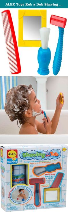 ALEX Toys Rub a Dub Shaving in the Tub. ALEX Toys Rub a Dub Shaving in the Tub lets you lather up for a nice, clean - and safe - shave in the tub. The shaving cream is actually soap, so your little one is washing while they groom. Includes plastic play razor, shaving brush, unbreakable mirror, comb and Foaming Body Soap. Recommended for children 3 years of age and older.