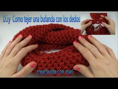 Como tejer bufandas con las manos magic scarf - YouTube