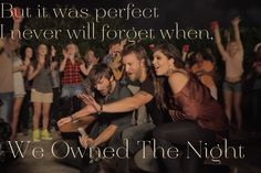 We Owned The Night