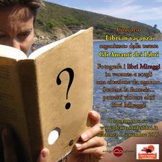 """Partecipate con i libri Miraggi al concorso """"Libri in vacanza"""" di @Gli Amanti dei Libri. Che le buone letture vi accompagnino in questa estate!"""