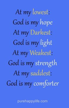 When you're at your lowest, darkest, weakest, and saddest moments ~~I Love Jesus Christ