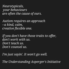 What type of people should work with Autistic children?
