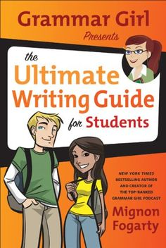 Grammar Girl Presents the Ultimate Writing Guide for Students (Quick & Dirty Tips) by Mignon Fogarty http://www.amazon.com/dp/0805089446/ref=cm_sw_r_pi_dp_Zozdvb0ZDYCJV