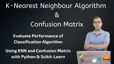 👉 KNN Algorithm and Evaluating the same with Confusion Matrix : Machine Learning in Python using Scikit Learn  👆 This video explains how the KNN or K Nearest Neighbour Algorithm works and how we can evaluate the performance using Confusion Matrix using Scikit Learn