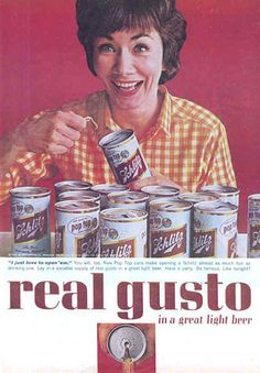 "...Real Gusto in a great light beer"", Schlitz"