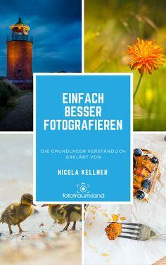 Ebook zu den Grundlagen der Fotografie - Belichtung, Blende, Belichtungszeit und ISO-Wert. Ideal für Anfänger!