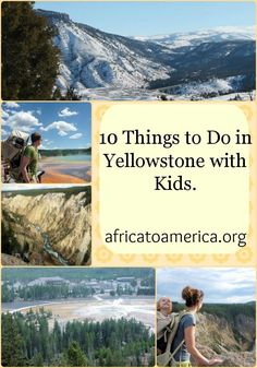 Family-friendly activities to do while visiting Yellowstone with Kids. Traveling with Kids, Traveling tips, Traveling #Travel