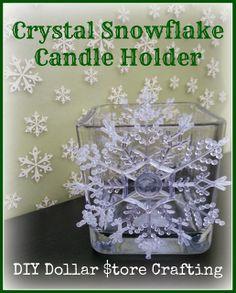Crystal Snowflake Candle Holder   #DIY Dollar Store Crafting